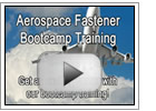 Aerospace Fastener Bootcamp Training Video